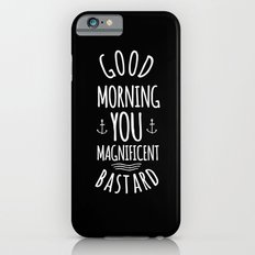 Good morning Slim Case iPhone 6s