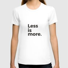 Less is more White Womens Fitted Tee MEDIUM