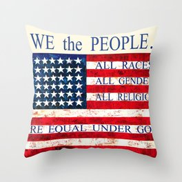 We the People - Are Equal Under God Throw Pillow