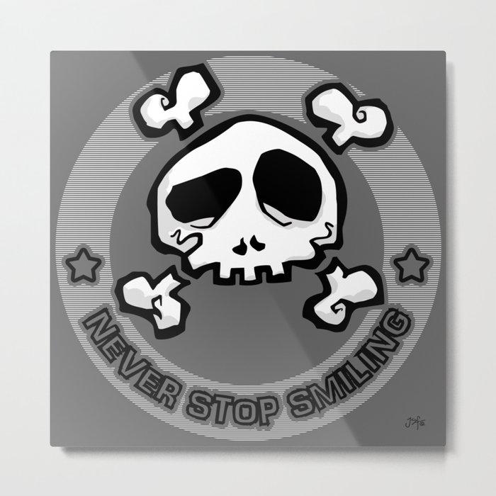 Never Stop Smiling (dark) Metal Print