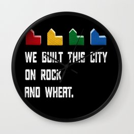 WE BUILT THIS CITY ON ROCK AND WHEAT Settlers of Catan Game Wall Clock
