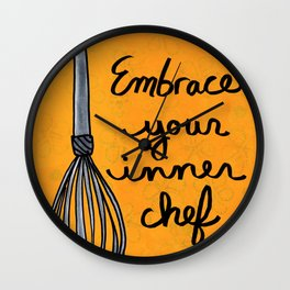 Embrace Your Inner Chef Wall Clock