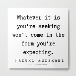 4   |  Haruki Murakami Quotes | 190811 Metal Print