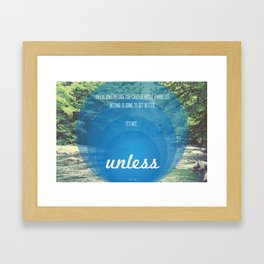 Unless | Blue Framed Art Print