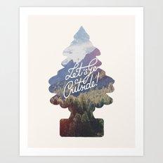 Let's go outside! Art Print