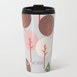 Weirdo Metal Travel Mug