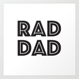 RAD DAD Art Print