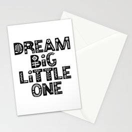 Dream Big Little One inspirational wall art black and white typography poster home wall decor Stationery Cards