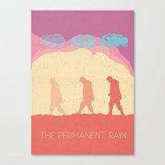 The Permanent Rain Canvas Print