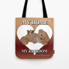 My home, My Kingdom - Creme Tote Bag