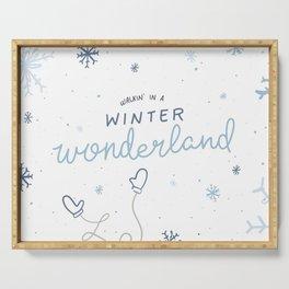 Walkin' In A Winter Wonderland Serving Tray
