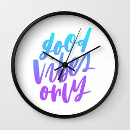 Good Vibes Only Ombre Wall Clock