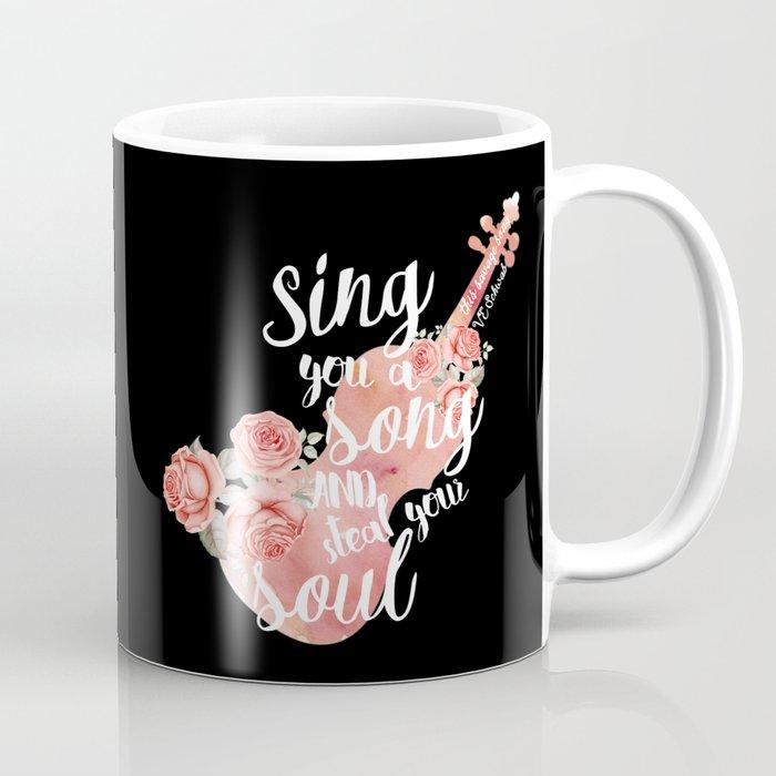 This Savage Song Coffee Mug