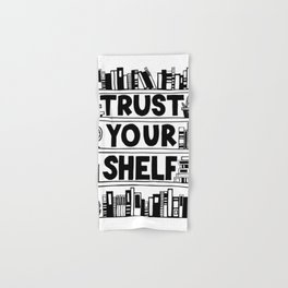 Trust Your Shelf Hand & Bath Towel