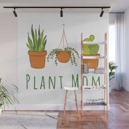 Plant Mom Wall Mural