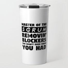 Scrum Master Removing Blockers Travel Mug