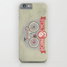 Born To Cycle iPhone 6 Slim Case