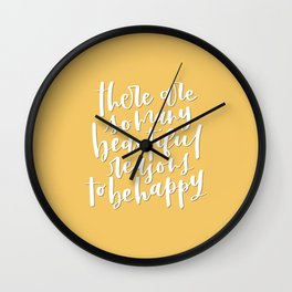 There Are So Many Beautiful Reasons   Yellow Color Motivational Quote Wall Clock