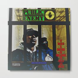 Public Enemy / It takes a nation of millions to hold us back album cover Metal Print