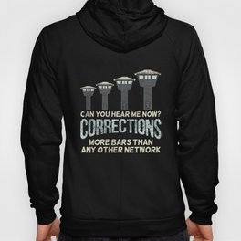 Can You Hear Me Now Corrections More Bars Than Any Other Network Hoody