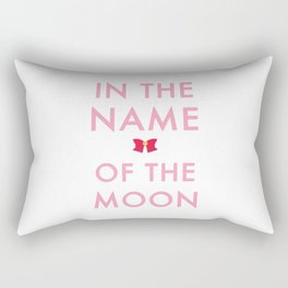 In The Name Of The Moon... Rectangular Pillow