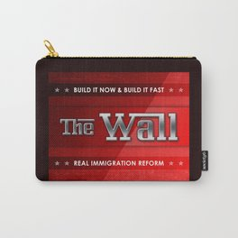 Build The Wall Carry-All Pouch