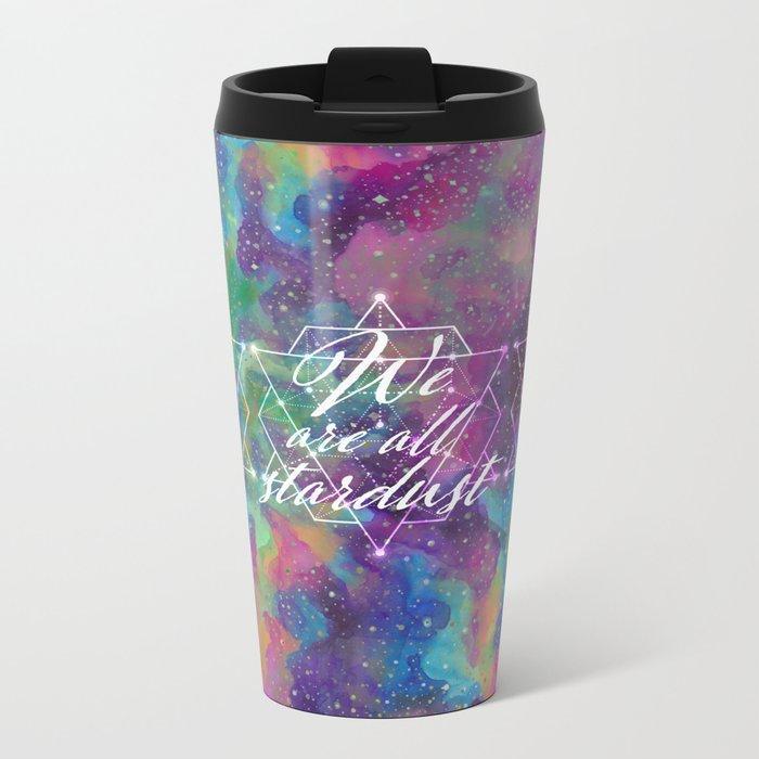 We Are All Stardust Watercolor Sacred Geometry Metal Travel Mug