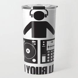 DJ your life Travel Mug