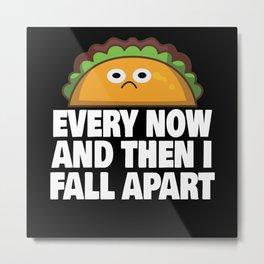 Funny Taco Gift Metal Print