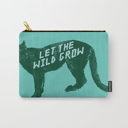 Let The Wild Grow Carry-All Pouch