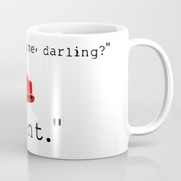 What's your name, darling? Coffee Mug