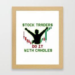 Stock Traders Do It! Framed Art Print