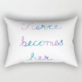Fierce Becomes Her. Rectangular Pillow