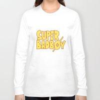 arya Long Sleeve T-shirts featuring Super Bad boy - Natsu by Arya