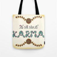karma Tote Bags featuring Karma by famenxt