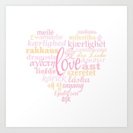 Love in Multi-Language Art Print