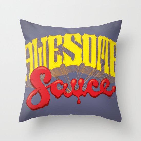 Awesome Sauce Throw Pillow