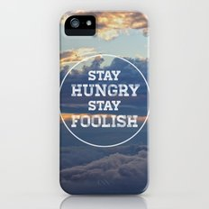 Stay Hungry Stay Foolish Slim Case iPhone (5, 5s)