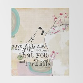 Above All You are Loved Throw Blanket