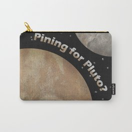 Pining For Pluto Carry-All Pouch