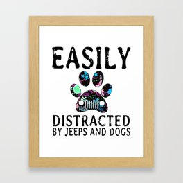 Easily distracted by Jeeps and Dogs Framed Art Print