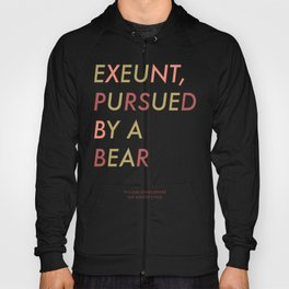 Shakespeare - The Winter's Tale - Exeunt Exit Pursued by a Bear Hoody