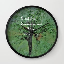 Stand Firm Courageous and Strong Wall Clock