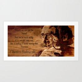 Charles Bukowski - wood - quote Art Print