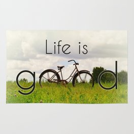 Life is Good Rug