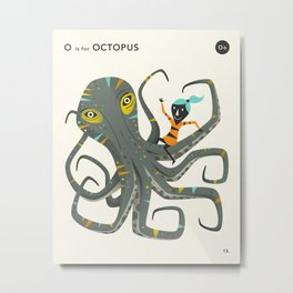 O is for OCTOPUS Metal Print