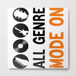 All Genre Mode On Metal Print
