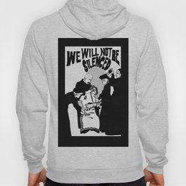 We Will Not Be Silenced VI Hoody