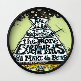All Life is an Experiment... Wall Clock