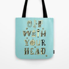 Off With Your Head Tote Bag